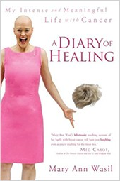"""A Diary Of Healing"" Book Cover, By Mary Ann Wasil"